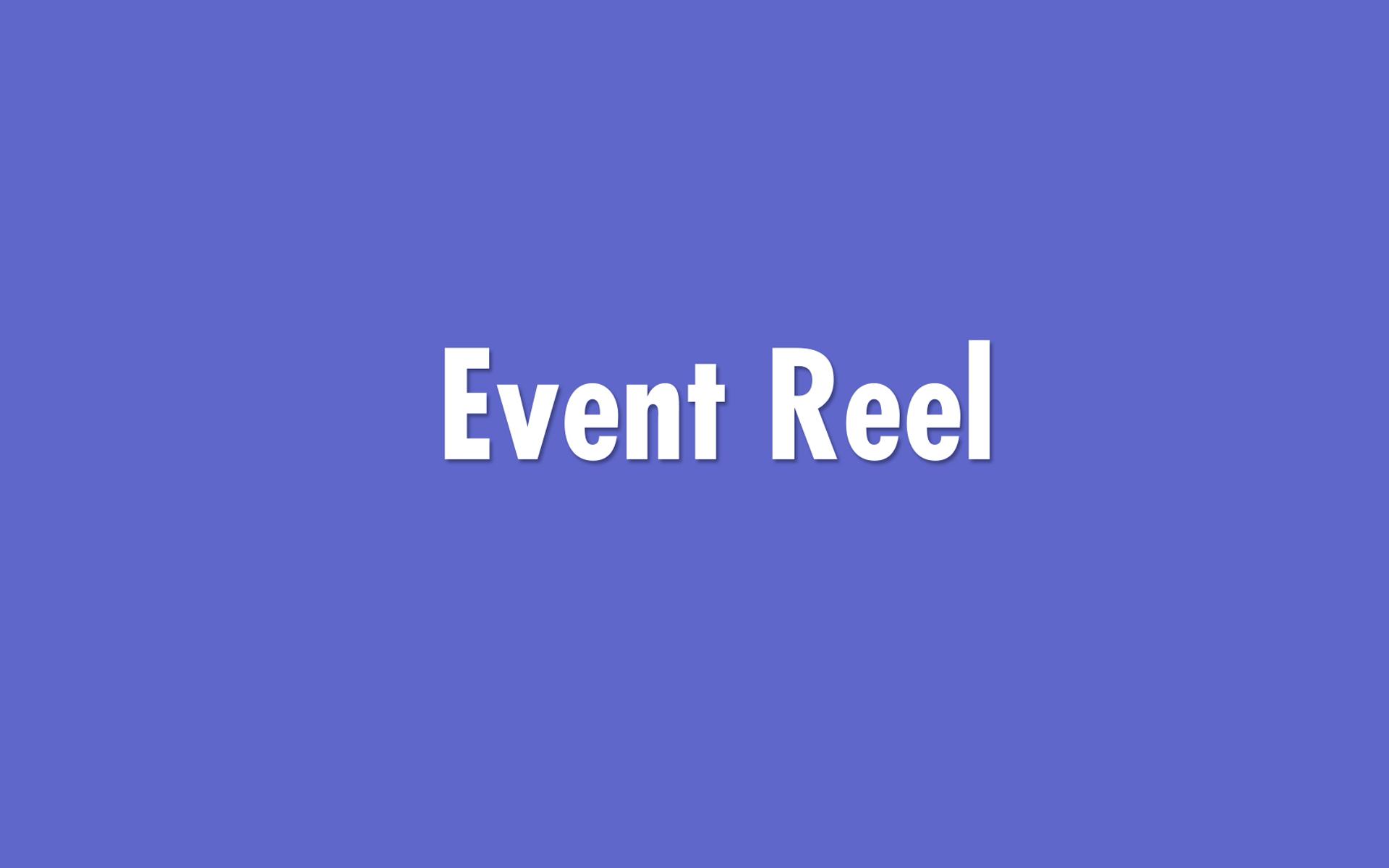 Event_Reel_3